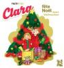 Clara fête Noël - feiert Weihnachten (français-allemand)