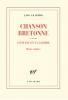 Le Clézio : Chanson bretonne (suivi de) L'enfant de la guerre. Deux contes