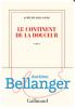 Bellanger : Le continent de la douceur