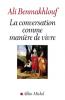 Benmakhlouf : La conversation comme manière de vivre
