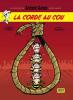 Lucky Luke d'après Morris 02 : La corde au cou