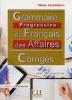 Perfornis : Grammaire progressive du français des Affaires - corrigés - niveau intermédiaire B1 - avec 350 exercices (éd. 2016)