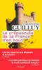Guilluy : Le crépuscule de la France d'en haut