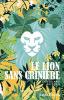 Bureau : Le lion sans crinière
