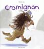Gay : Cromignon