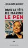 Eltchaninoff : Dans la tête de Marine Le Pen