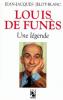 Jelot-Blanc : Louis de Funès. Une légende