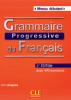 Débutant - Grammaire progressive du Français avec 440 exercices + CD audio - niveau débutant