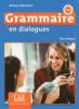 Grammaire en dialogues, débutant, A1-A2, livre + CD audio (2e éd.)