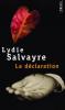 Salvayre : La Déclaration