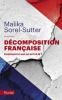 Sorel-Sutter : La décomposition française. Comment en est-on arrivé là ?