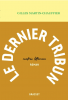 Martin-Chauffier : Le dernier tribun