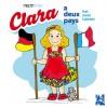 Clara a deux pays, Clara hat zwei Länder (français-allemand)