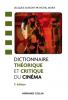 Dictionnaire théorique et critique du cinéma (nouv. éd.)