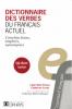 Dictionnaire des verbes du français actuel (CD-ROM inclus)