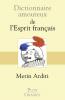 Arditi : Dictionnaire amoureux de l'esprit français