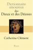 Dictionnaire amoureux des Dieux et Déesses