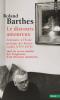 Barthes : Le discours amoureux. Séminaire à l'École pratique des hautes études (1974-1976)
