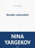 Prix Flore 2016 : Yargekov : Double Nationalité