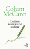Colum : Lettres à un jeune auteur