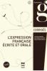 L'expression française écrite et orale - corrigés des exercices. B2-C1 (nouv. couverture)