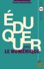 Devauchelle : Eduquer avec le numérique (nouv. éd.)