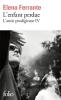 Ferrante : L'amie prodigieuse IV : L'enfant perdu