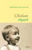 Delacourt : L'enfant réparé