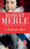Merle : Fortune de France 08 : L'enfant Roi