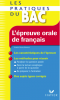 Roche-Bontout : Les pratiques du BAC - L'épreuve orale de français