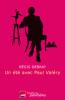 Debray : Un été avec Paul Valéry