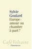 Goulard : Europe : amour ou chambre à part ?
