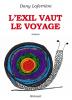 Laferrière : L'exil vaut le voyage