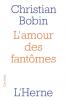 Bobin : L'amour des fantômes