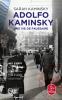 Kaminsky : Adolpho Kaminsky, une vie de faussaire