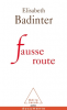 Badinter : Fausse route