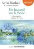 Maalouf : Un fauteuil sur la Seine. Quatre siècles d'histoire de France (CD audio)