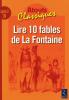 Lire 10 fables de La Fontaine