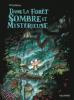 Winshluss : Dans la forêt sombre et mystérieuse