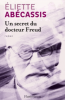 Abécassis : Un secret du Docteur Freud