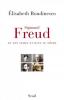 Roudinesco : Sigmund Freud en son temps et dans la nôtre (Prix Décembre 2014)