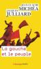 Julliard & Michéa : La gauche et le peuple : lettres croisées