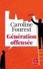 Fourest : Génération offensée