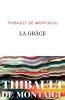 Montaigu : La grâce (Prix Flore 2020)