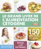 Genisson : Le grand livre de l'alimentation cétogène. 150 recettes pour se régaler et se faire du bien
