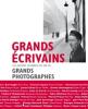 Grands écrivains: Les auteurs célèbres vus par de grands photographes