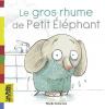 Delacroix : Le gros rhume de Petit Éléphant