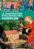 La construction d'un château fort : Guédelon