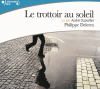 Delerm : Le trottoir au soleil - 2 CD audio
