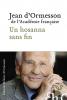 d'Ormesson : Un hosanna sans fin (trilogie tome 3)